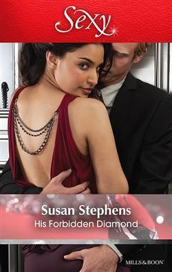 Mills  Boon™: His Forbidden Diamond by Susan Stephens