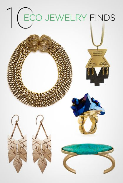 LUX Style: 10 Eco-Friendly Jewelry Finds