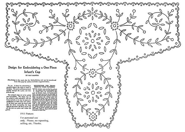 Baby Bonnet, 1911    PLEASE, be sure to measure and compare this with the desired size before cutting fabric. Once you have a size that works I think would made an interesting template with which to apply other embroidery designs.
