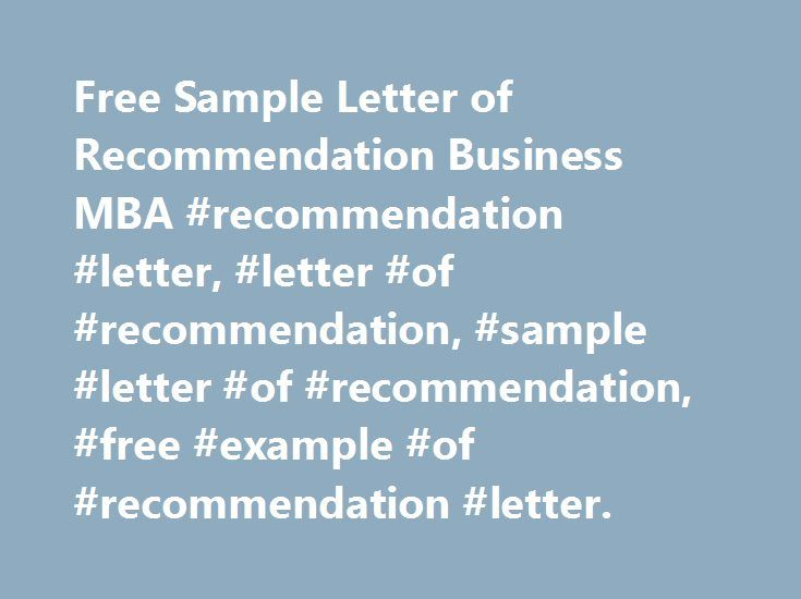 Free Sample Letter of Recommendation Business MBA #recommendation - mba recommendation letter