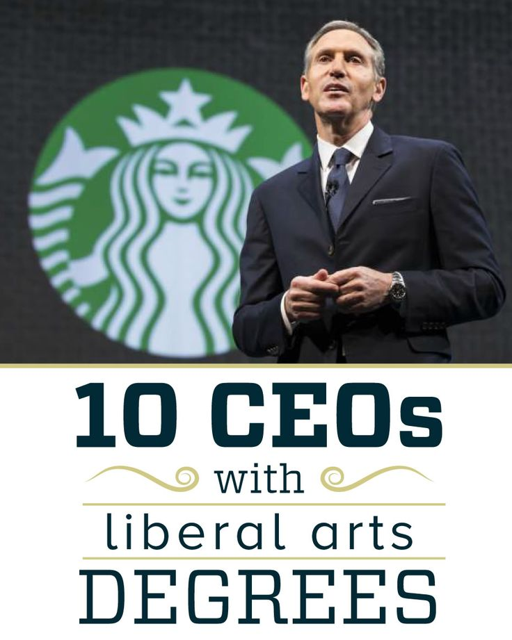 From Starbucks to Whole Foods, these CEOs prove why liberal arts rules.