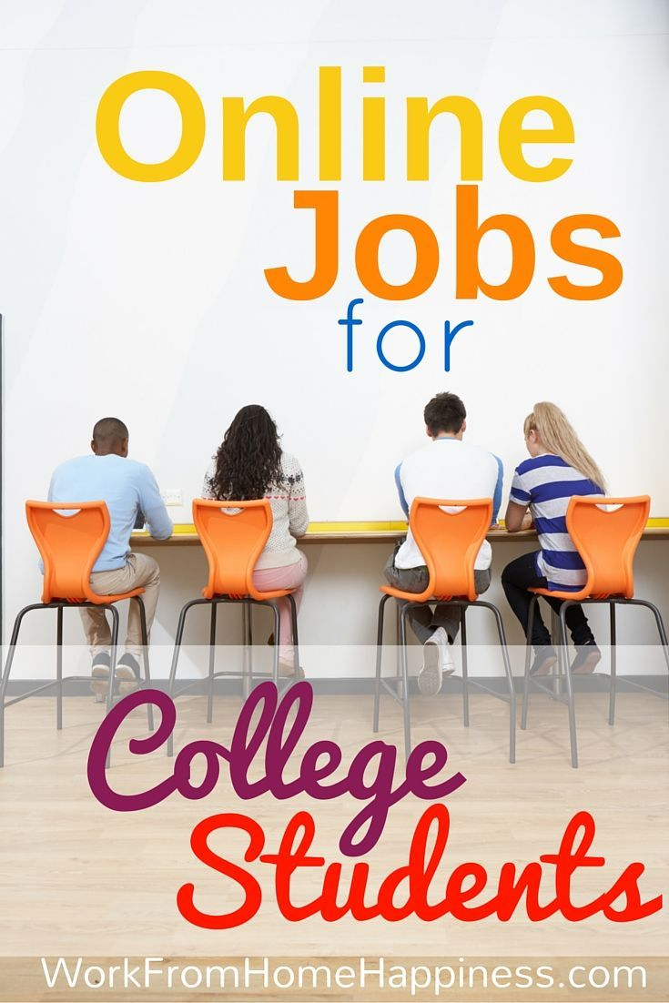17 best ideas about student jobs class jobs here s a list of college student jobs online from legitimate sources learn the legitimate college
