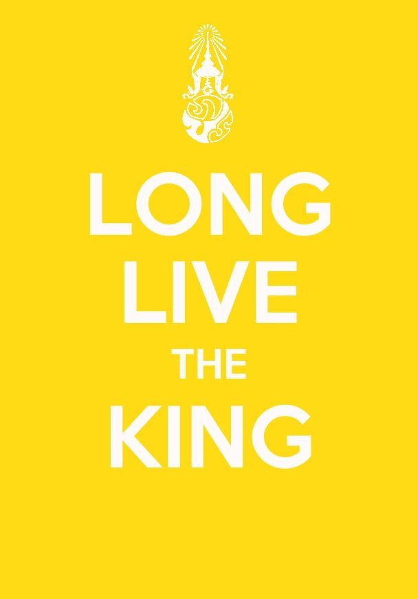 LONG LIVE THE KING Poster made by me   Credit to Th.wikipedia.org for royal flag photo of King Rama IX, Poster made with Keep calm App from iPhone