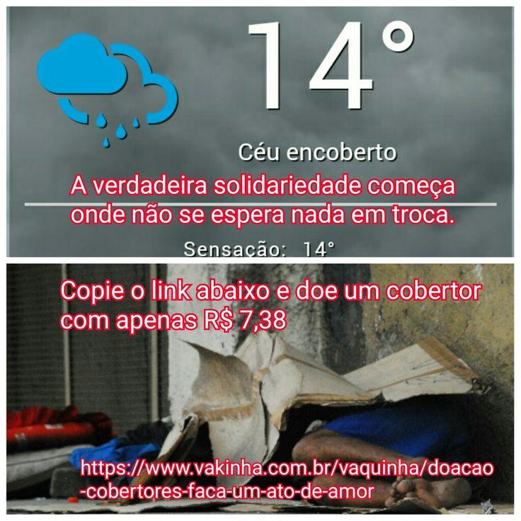 Pessoal  Sabemos o frio que está em São Paulo, nos ajude a comprar cobertores para os moradores de rua.  Com apenas R$ 7,38 você já consegue nos ajudar a comprar um cobertor para aqueles que não tem um teto para morar.  Clique ou copie o link abaixo e faça sua doação.  Nós ajude com esse Ato de Amor.  https://www.vakinha.com.br/vaquinha/doacao-cobertores-faca-um-ato-de-amor