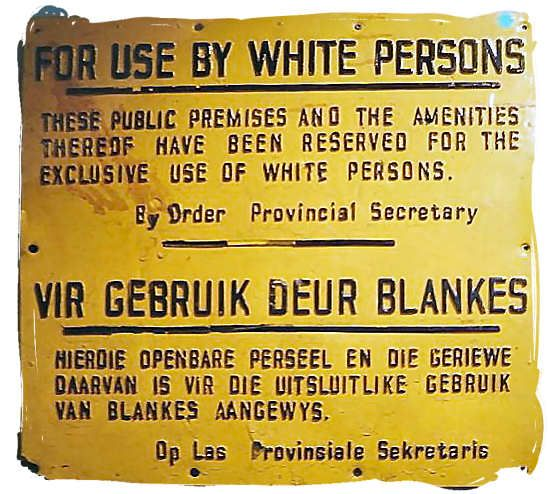 Sign from the Apartheid days.