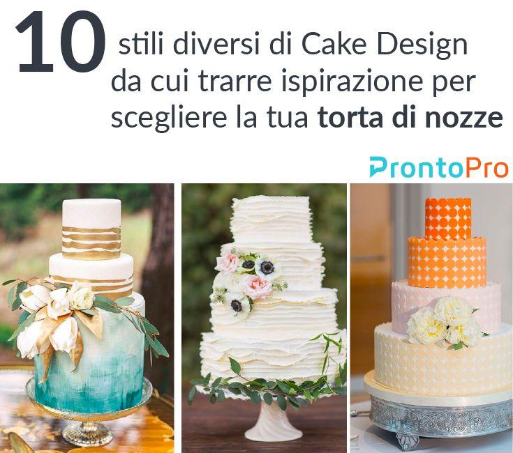 10 stili diversi di Cake Design da cui trarre ispirazione per scegliere la tua torta di nozze | La torta in un matrimonio rappresenta un elemento scenografico davanti al quale si faranno molte foto ricordo. Per questo motivo non è una scelta da sottovalutare, ma che va fatta con assoluta cura e attenzione.