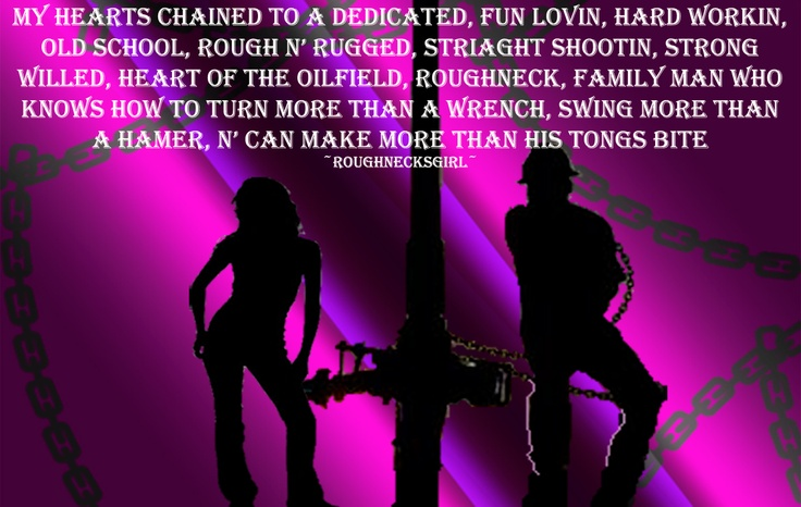 56 Best Images About Life Of A Roughnecks Wife On Pinterest