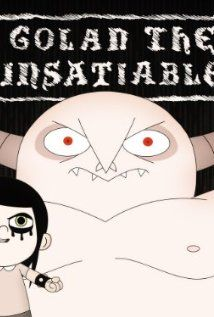 Golan the Insatiable (2013) Poster