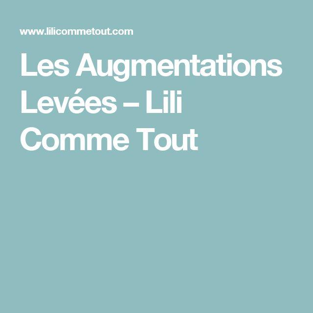 Les Augmentations Levées – Lili Comme Tout