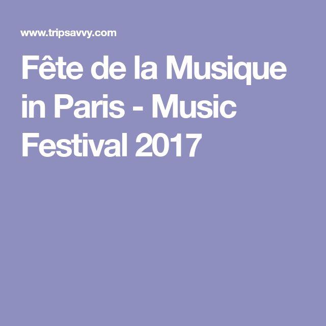 Fête de la Musique in Paris - Music Festival 2017