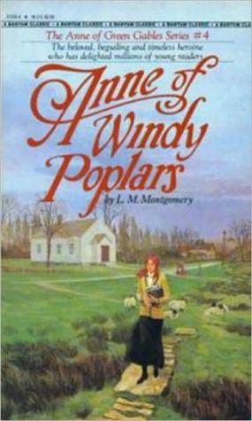 Anne of Windy Poplars - L. M. Montgomery - Anne of Green Gables #4