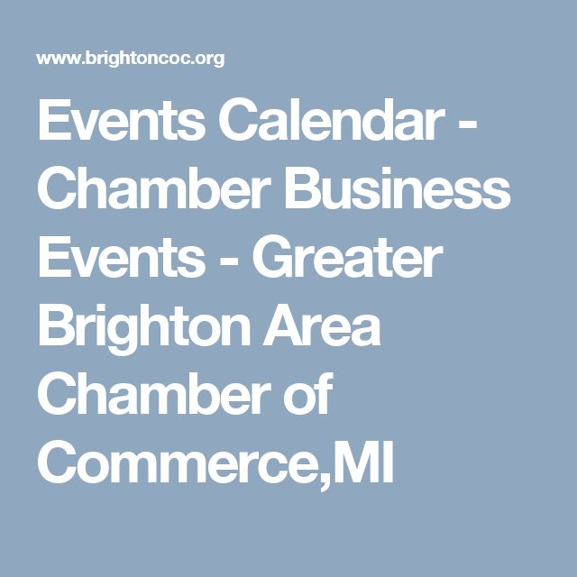 Events Calendar - Chamber Business Events - Greater Brighton Area Chamber of Commerce,MI