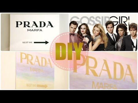 ✮ DIY ✮ Tableau Prada Marfa ✮ GOSSIP GIRL ✮  | Caly Beauty - YouTube