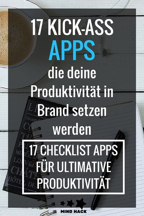 Der ultimative App Guide für mehr Produktivität - 17 kostenlose Apps für Android, iPhone, Windows und PC - Checklisten, Routinen, Habits, Coaching, Tracking