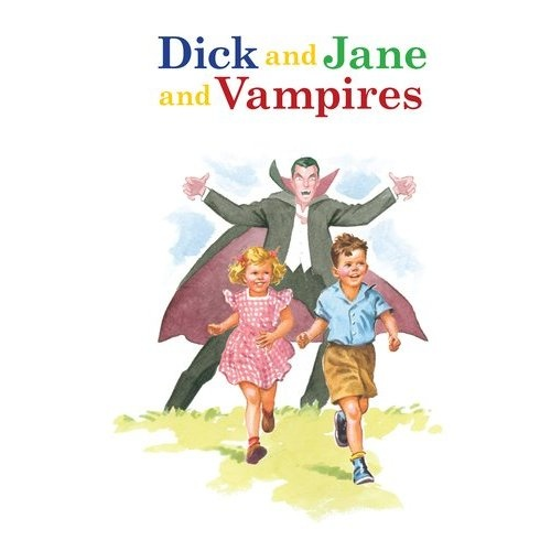 There are no books that can't be improved by adding vampires.Real Book, Jane Book, Mom Version, Vampires Book, Zombies Vampires, Ads Vampires, Real Stories, Hee I