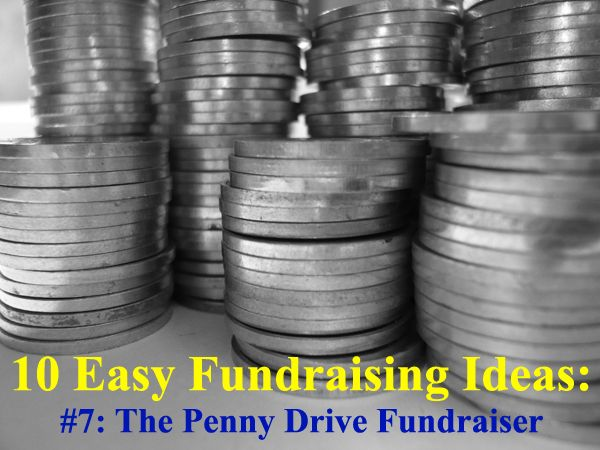 10 Super Simple Fundraising Ideas: #7 - A Penny Drive or Penny War Fundraiser. These ideas will still take planning and effort, but they are without a doubt the easiest fundraisers you will find! Take a look at all of them and start raising funds: www.rewarding-fundraising-ideas.com/easy-fundraising-ideas.html | (Photo by fsecart / Flickr) | Via @fundraiseideas