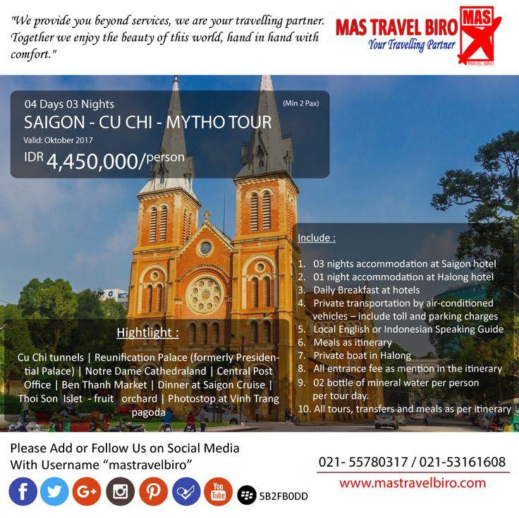 Mastravelbiro ada promo tour ke Vietnam SAIGON CU CHI MYTHHO TOUR 4 Hari 3 Malam. Harga dimulai dari Rp 4,450,000 Buruan booking! Phone : 021 55780317 WA : 081298856950 Email : tourhotel.metos@mastravelbiro.com  #mastravelbiro #promotravel #travelagent #tourtravel #vietnam