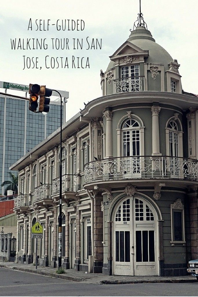 A self-guided walking tour in San Jose, Costa Rica