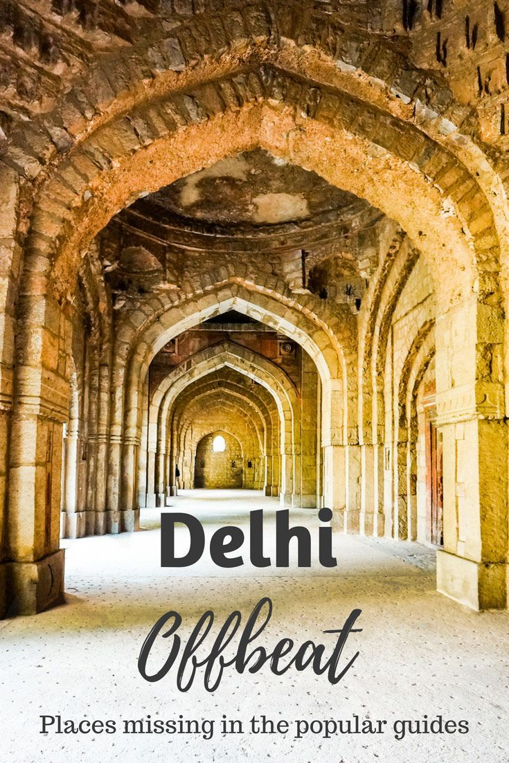 25 Great Offbeat Things In Delhi You Need To Experience India Travel Places India Travel Guide Delhi Travel