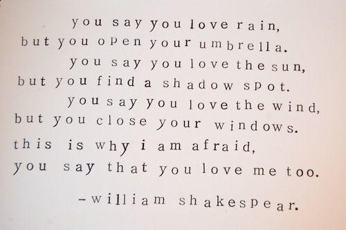 shakespeare: Life, William Shakespeare, Truth, Love Rain, Favorite Quotes, Shakespeare Quotes