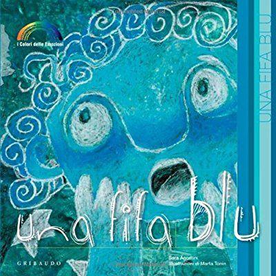 Una fifa blu. I colori delle emozioni