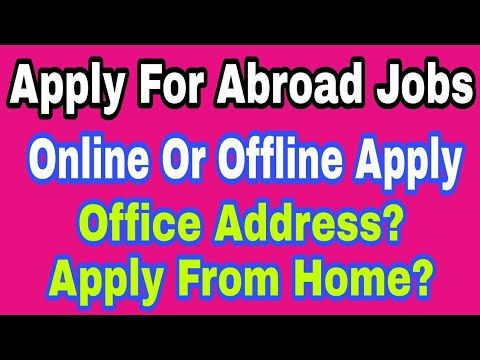 How To Apply Online Of Offline For Abroad Jobs, At Any Country, Interview Office Address? - http://LIFEWAYSVILLAGE.COM/how-to-find-a-job/how-to-apply-online-of-offline-for-abroad-jobs-at-any-country-interview-office-address/