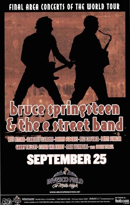 Bruce Springsteen and the E Street Band poster for Invesco Field at Mile High on September 25 (year?)