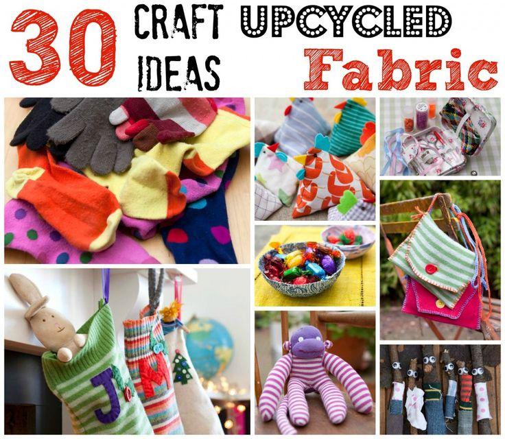 Upcycled Fabric Craft Ideas http://www.redtedart.com/2014/01/07/upcycled-fabric-craft-ideas/