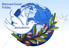 To all Bella's and Beau's who Observe #Good_Friday. A #Peacefully_Blessed_Friday, and year ahead to one and all of you. ♥ Bella ♥
