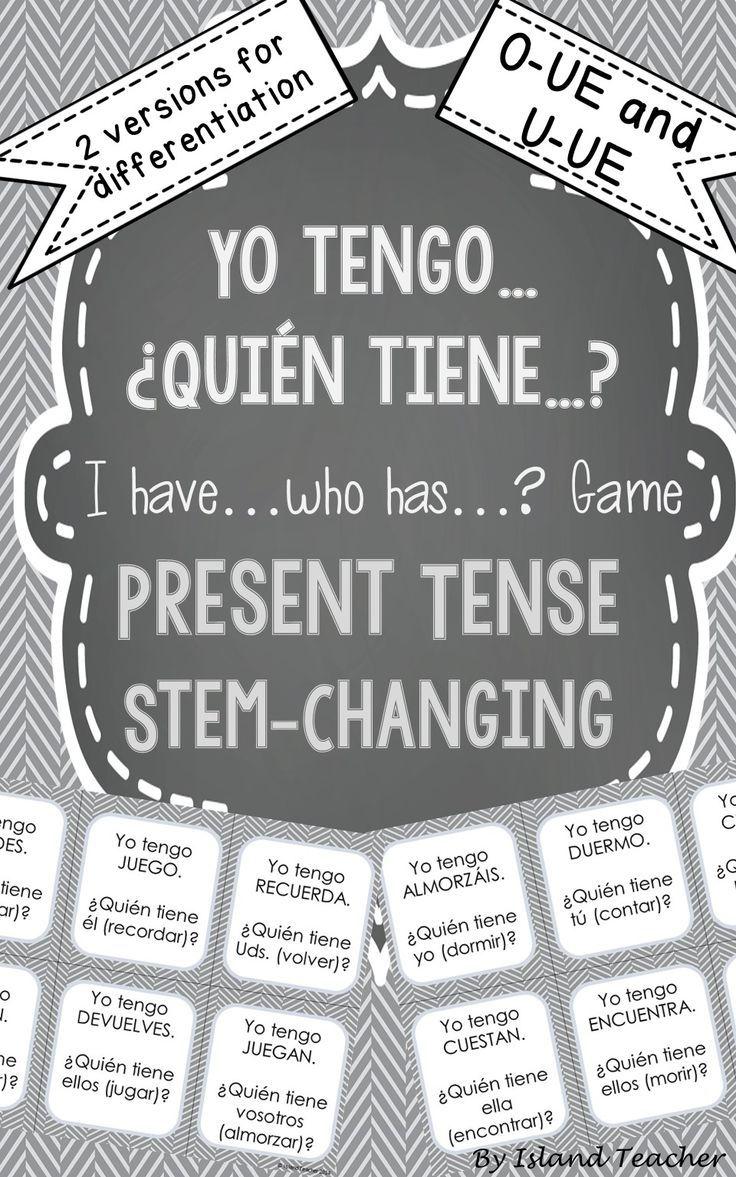 Stem Changing Present Tense O To Ue U To Ue Verbs I Have Who Has Game Teaching Spanish Spanish Language Learning Spanish Teaching Resources [ 1177 x 736 Pixel ]