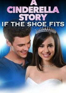A Cinderella Story: If The Shoe Fits streaming