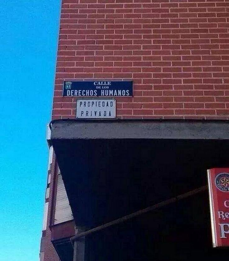 calle de los derechos humanos. Propiedad privada.