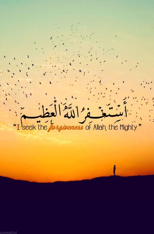 Seek forgiveness from.Allah