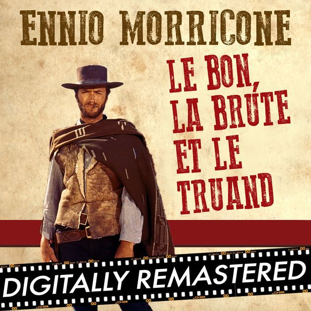 """Le Bon, la Brute et le Truand"" de l'album Le Bon, la Brute et le Truand - Single de Ennio Morricone sur iTunes https://itunes.apple.com/fr/album/le-bon-la-brute-et-le-truand/id927563761?i=927563785&utm_content=bufferde2fa&utm_medium=social&utm_source=pinterest.com&utm_campaign=buffer"