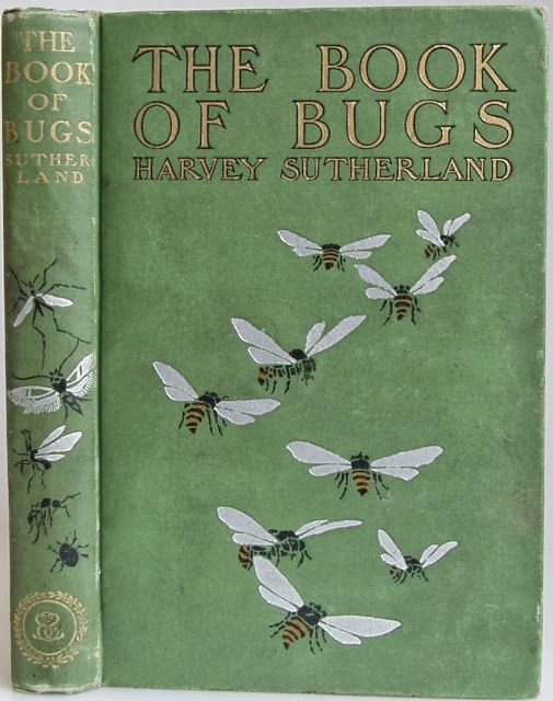 Harvey Sutherland. The Book of Bugs. ©1902. (book cover)
