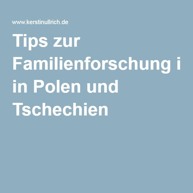 Tips zur Familienforschung in Polen und Tschechien
