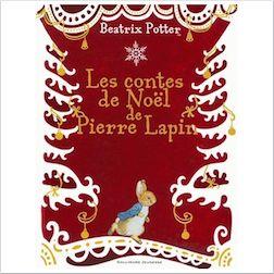 histoire du soir les contes de Noël de Pierre Lapin livre lecture enfant babayaga magazine