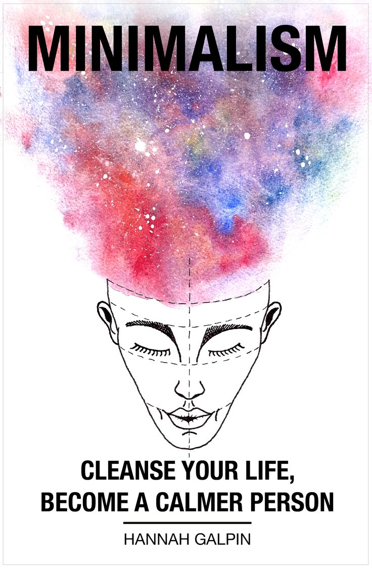 Minimalism: Cleanse Your Life, Become A Calmer Person - Book Release