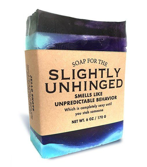 Soap for the Slightly Unhinged