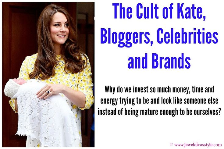 TODAY'S LIFESTYLE: The Cult of Kate, Celebrities, Bloggers and Brands - http://jeweldivasstyle.com/todays-lifestyle-the-cult-of-kate-celebrities-bloggers-and-brands/