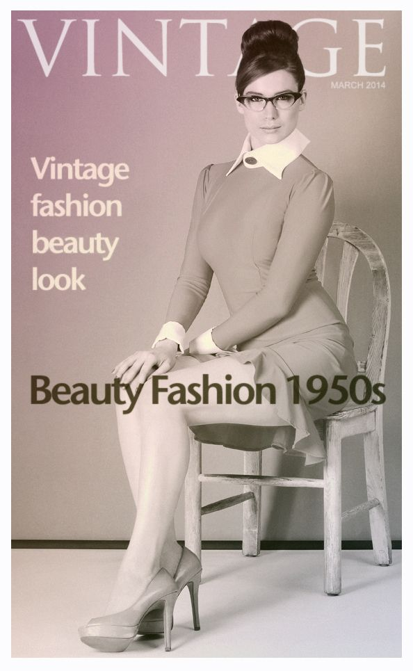 Vintage fashion and beauty look :)