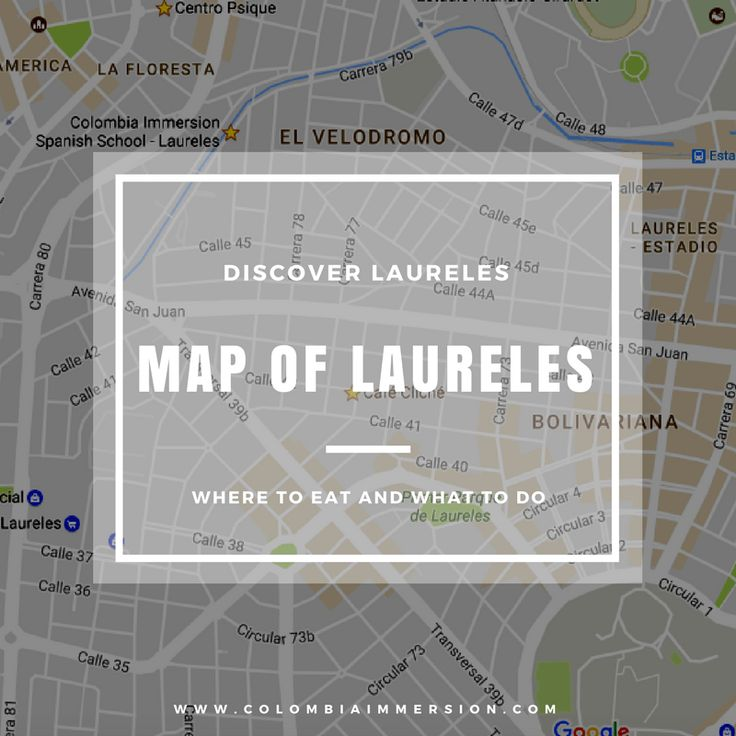 map-laureles-what-to-do