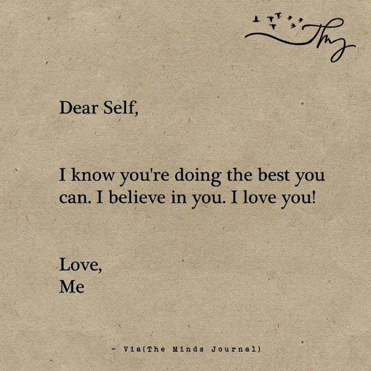 Dear self, - http://themindsjournal.com/dear-self-2/