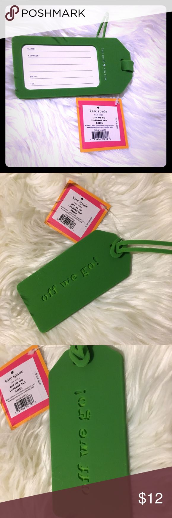 """NWT Authentic Kate Spade luggage tag Authentic Kate Spade luggage tag """"off we go!"""" Green, rubber luggage tag by Kate Spade New York. Travel in style and find your luggage easily with this brightly colored travel accessory! kate spade Other"""