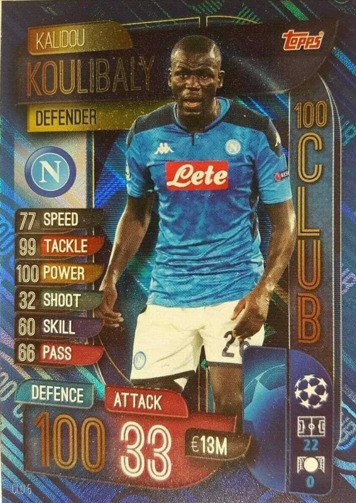 2019 20 Match Attax Extra 100 Club Card Kalidou Koulibaly Napoli Napoli In 2020 Match Attax Club Card Soccer Cards