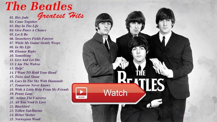 The Beatles Greatest Hits The Beatles Best Songs Full Album Live  The Beatles Greatest Hits The Beatles Best Songs Full Album Live