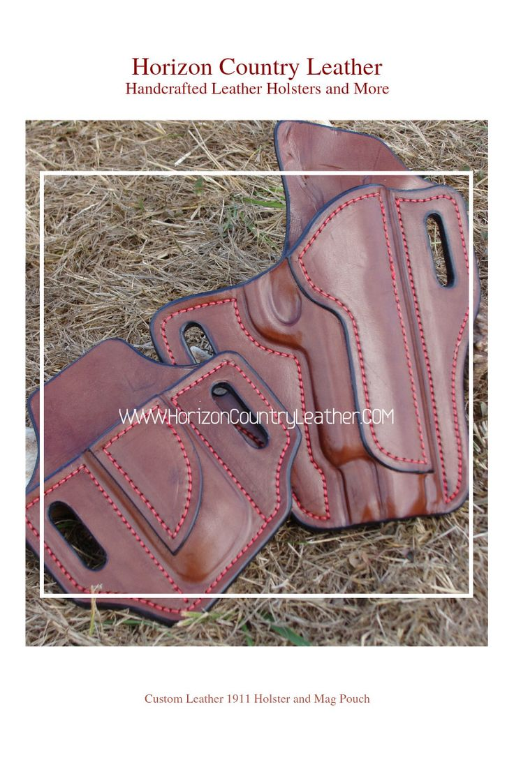 Custom Leather Pancake holster for a 1911 with a Mag Pouch