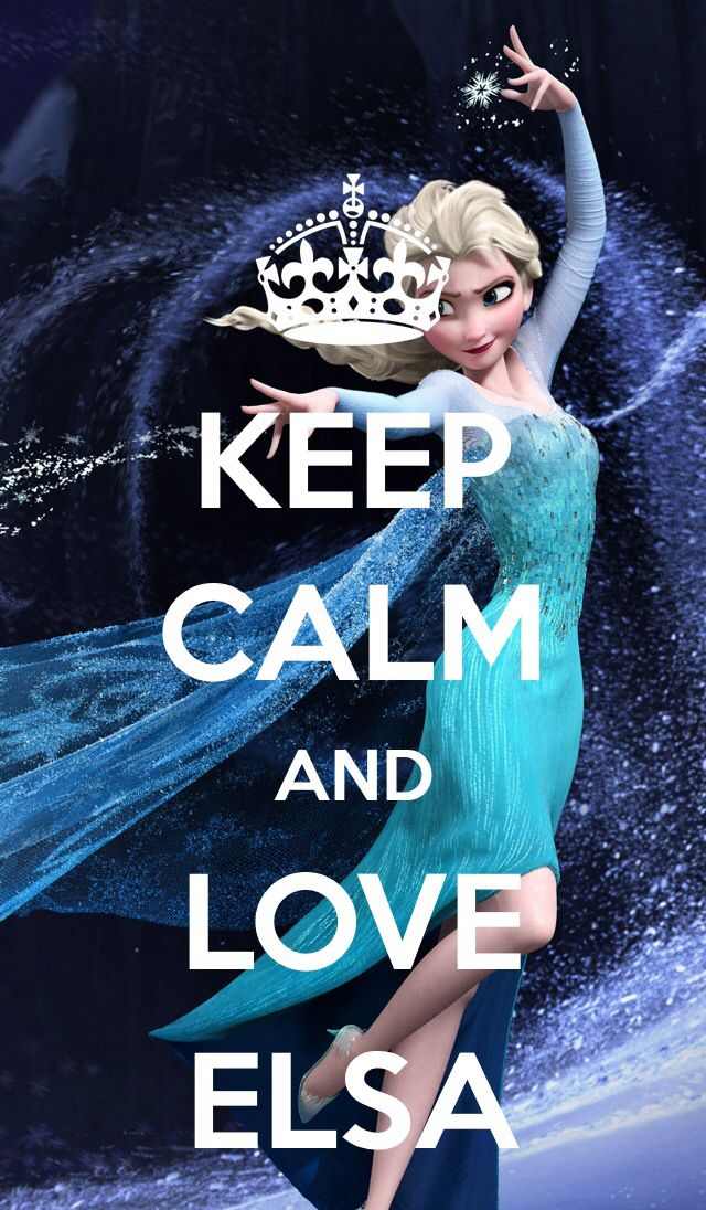 Disney Frozen Keep calm and love Elsa #DisneyFrozen