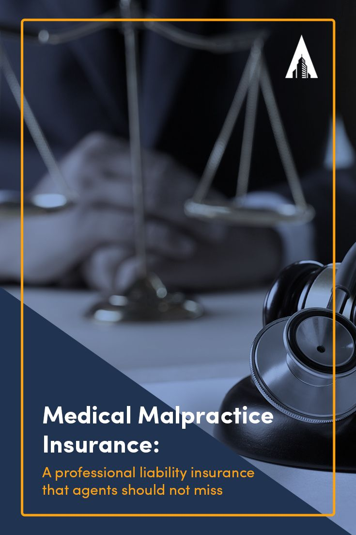 Is Medical Malpractice Insurance A Big Market For Agents To