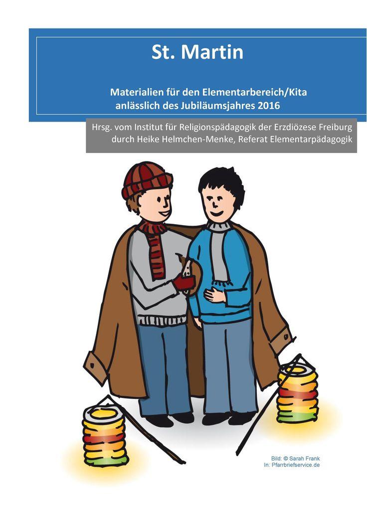 Ein wunderbares Dossier zu 1700 Jahre hl. Martin (PDF) Quelle:  Institut für Religionspädagogik der Erzdiözese Freiburg